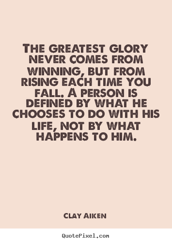 Inspirational quotes - The greatest glory never comes from winning, but from..