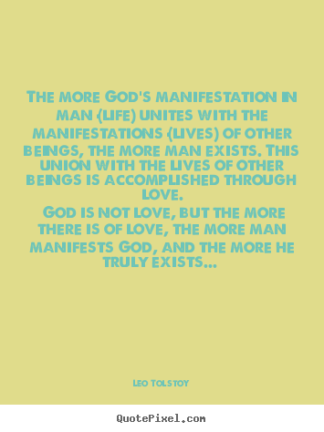 Make personalized image quote about love - The more god's manifestation in man (life) unites..