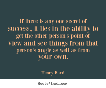 How to design picture quotes about success - If there is any one secret of success, it lies in the ability to..