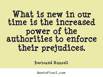 Success quote - What is new in our time is the increased power of..