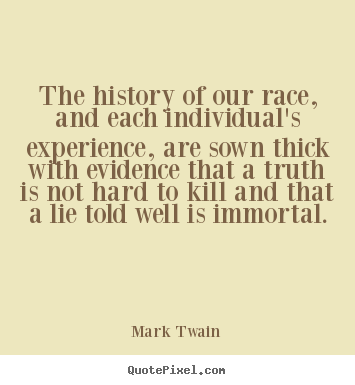 Quote about success - The history of our race, and each individual's experience, are sown..